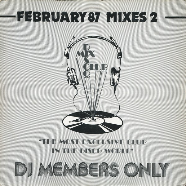 February 87 mixes DMC Disco Mix Club
